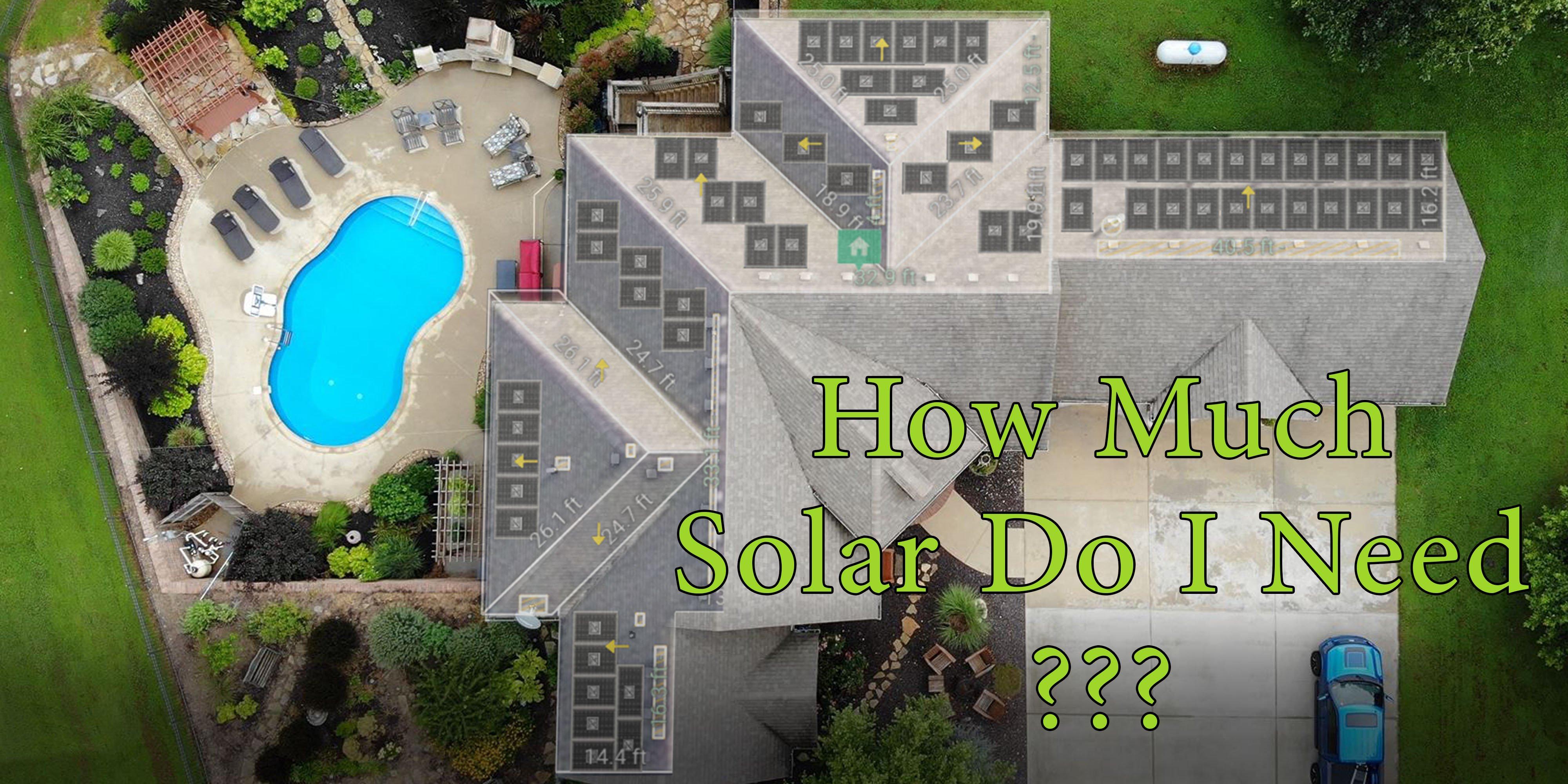 How Much Solar Do I Need Thumbnail